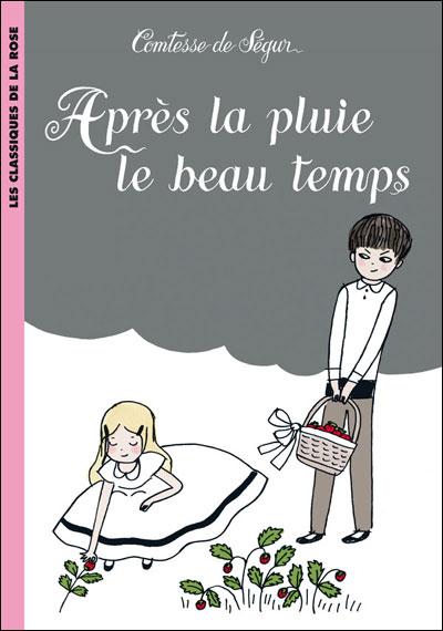 http://petitelunesbooks.cowblog.fr/images/Couverturesdelivres/ApreslaPluieleBeauTemps.jpg