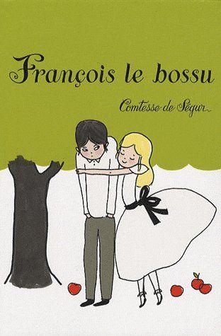 http://petitelunesbooks.cowblog.fr/images/Couverturesdelivres/FrancoisleBossu.jpg