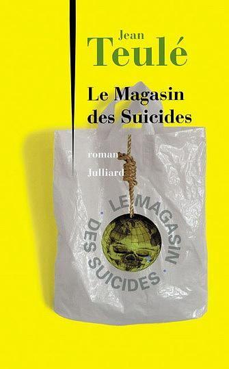 http://petitelunesbooks.cowblog.fr/images/Couverturesdelivres/LeMagasindesSuicides.jpg