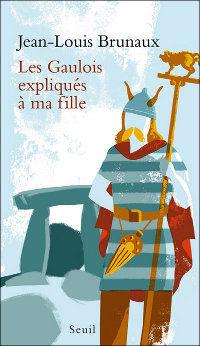 http://petitelunesbooks.cowblog.fr/images/Couverturesdelivres/LesGauloisExpliquesamafille.jpg