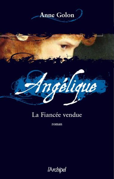 http://petitelunesbooks.cowblog.fr/images/Couverturesdelivres2/AngeliqueT2.jpg
